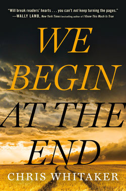 We Begin at the End Crime Novel of the Year Award Winner 2021 by Chris Whitaker
