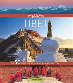 Bildband - Highlights Tibet. Die 50 Ziele, die Sie gesehen haben sollten. Ein Reiseführer auf den Spuren des Dalai Lama.