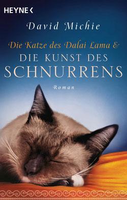 Die Katze des Dalai Lama und die Kunst des Schnurrens von David Michie