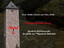 Petra Mettke und  Karin Mettke-Schröder/™Gigabuch-Bibliothek/iAutobiographie Band 6