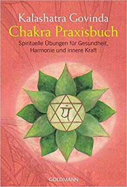 Chakren Praxisbuch, Spirituelle Übungen für Gesundheit , Harmonie und innere Kraft #Buch #Chakren #Chakra