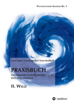 Georg Henkel Psychosynthese Wille Buch