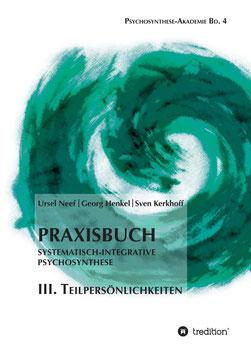 Georg Henkel Psychosynthese Teilpersönlichkeiten Buch