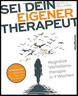 Sei dein eigener Therapeut - kognitive Verhaltenstherapie in 7 Wochen #Bücher #Selbsthilfe #Depression