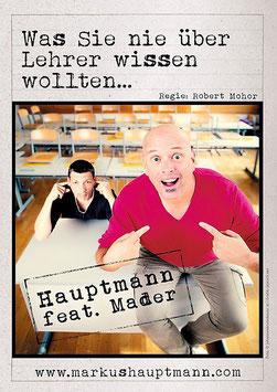 Markus Hauptmann Martin Mader Was Sie nie über Lehrer wissen wollten... Stadtgalerie Mödling