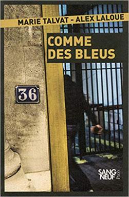 Couverture Comme des bleus Chronique littérature roman journaliste policier enquête guillaume cherel