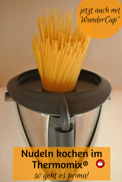So koche ich Nudeln im Thermomix #rezeptethermomix - Für Pasta, Spaghetti, Nudeln