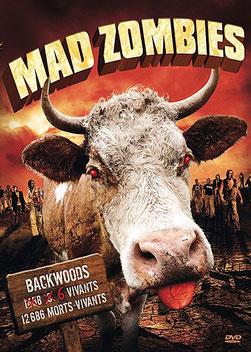Mad Zombies de John Kalangis - 2007 / Horreur - Comédie