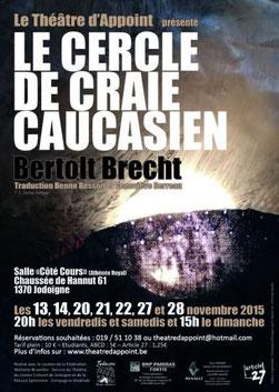 Théâtre d'Appoint  TDA  - Le Cercle de Craie Caucasien 2015 - spectacle mis en scène par Fabrice PIAZZA