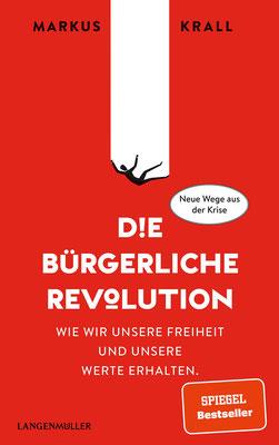Die Bürgerliche Revolution von Markus Krall - Bestseller