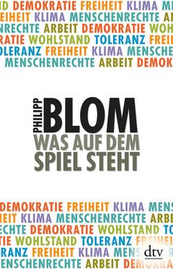 Was auf dem Spiel steht von Philipp Blom