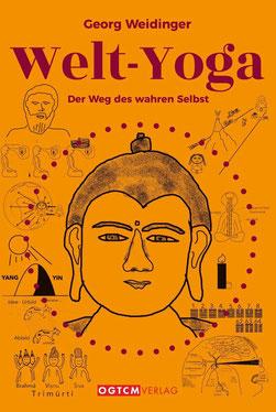 Welt-Yoga - Der Weg des wahren Selbst