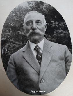 August Mose  *  Gründer der Schreinerei und des Sägewerks MOSE