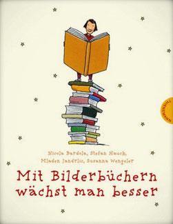 Mit Bilderbüchern wächst man besser (Thienemann Verlag, 2009)