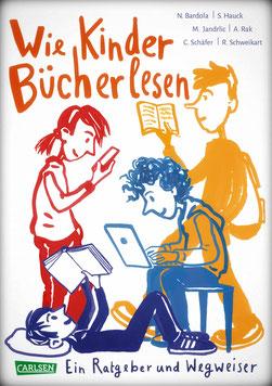 Wie Kinder Bücher lesen (Carlsen Verlag 2020)