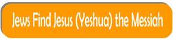 jews find jewish messiah yeshua jesus