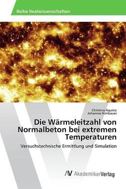 Aquino - Kirnbauer - Die Wärmeleitzahl von Normalbeton bei extremen Temperaturen