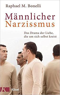 Buchempfehlung zu männlichem Narzissmus. Narzisstische Persönlichkeitsstörung besser verstehen lernen. #Bücher #Narzissmus