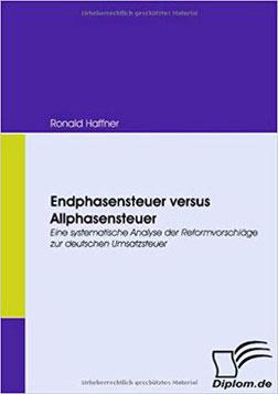 Endphasensteuer versus Allphasensteuer - Ronald Haffner
