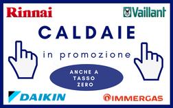 TUTTE LE PROMOZIONI DI CALDAIE A CONDENSAZIONE A TORINO DI VAILLANT, RINNAI, IMMERGAS E DAIKIN