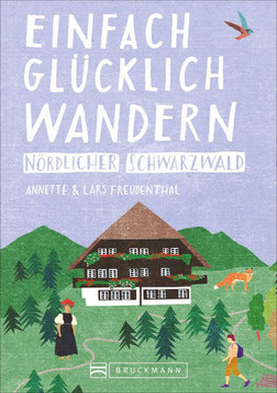 Einfach glücklich Wandern Nördlicher Schwarzwald