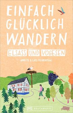 Einfach glücklich Wandern Elsass und Vogesen