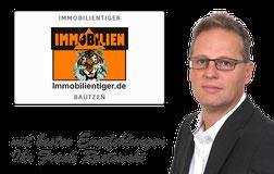 BAUTZEN HOYERSWERDA BERNSDORF LAUCHHAMMER IMMOBILIENTIGER IMMOBILIEN MAKLEREMPFEHLUNG FRANK ROSTOWSKI IMMOBILIENMAKLER BAUTZEN HOYERSWERDA BERNSDORF LAUCHHAMMER IMMOBILIEN TIGER