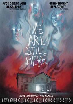 We Are Still Here de Ted Geoghegan - 2015 / Epouvante - Horreur