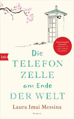 Die Telefonzelle am Ende der Welt von Laura Imai Messina