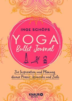 Yoga Bullet Journal - Zur Inspiration und Planung deiner Praxis, Wünsche und Ziele von Inge Schöps