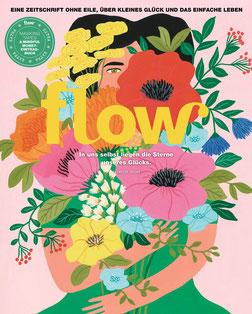 Flow - Halt finden Flow - eine Zeitschrift ohne Eile, über kleines Glück und das einfache Leben
