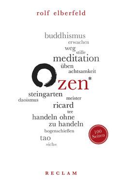 Zen Reclam 100 Seiten von Rolf Elberfeld - Buchtipp