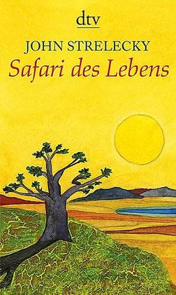 Safari des Lebens von John Strelecky