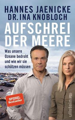 Aufschrei der Meere: Was unsere Ozeane bedroht und wie wir sie schützen müssen von Hannes Jaenicke und Dr. Ina Knobloch - Bestseller