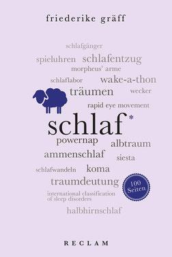Schlaf von Friederike Gräff Sachbuchreihe Reclam 100 Seiten