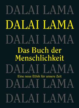 Das Buch der Menschlichkeit - Eine neue Ethik für unsere Zeit von Dalai Lama