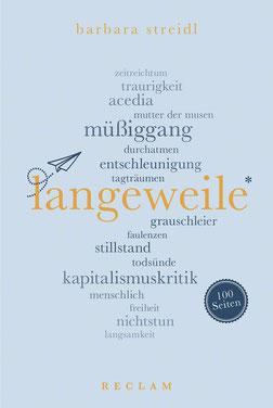 Langeweile Reclam 100 Seiten von Barbara Streidl