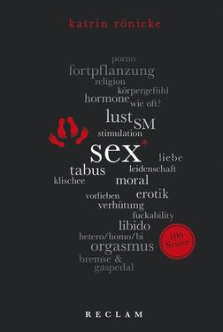 Sex Reclam 100 Seiten von Katrin Rönicke - Buchtipp