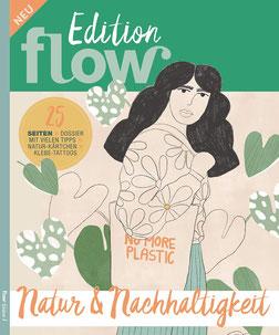 Natur und Nachhaltigkeit Flow - Eine Zeitschrift ohne Eile, über kleines Glück und das einfache Leben