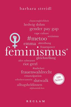 Feminismus Reclam 100 Seiten von Barbara Streidl
