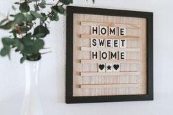 Bild mit der Aufschrift Home Sweet Home