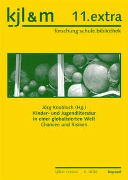 Kinder- und Jugendliteratur in einer globalisierten Welt (Kopaed, 2011)