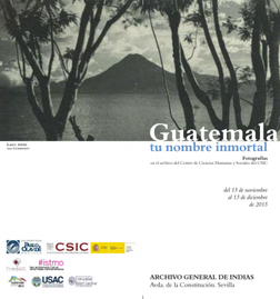 """Cartel de la exposición de """"Guatemala, tu nombre inmortal""""."""