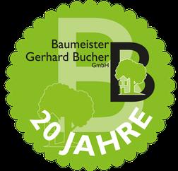 20 Jahre Baumeister Gerhard Buchter Gmbh