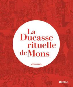 La ducasse rituelle de Mons - 40€