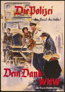 Propagandaplakat für die Ordnungspolizei, 1938, Berlin, Deutsches Historiscche Museum, Foto: DHM