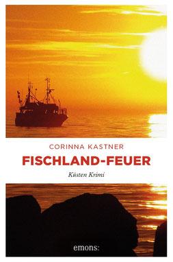Ostsee Fischland Krimi Corinna Kastner Wustrow Darß Zingst Mecklenburg-Vorpommern Stralsund Fischland-Feuer