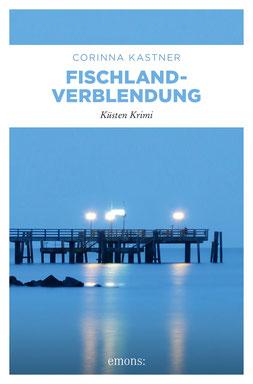 Fischland Ostsee Wustrow Krimi Regiokrimi Kassandra Voß Paul Freese Stralsund Bauboom Skandal