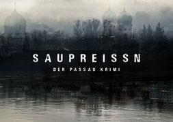 Saupreissn - Der Passau Krimi mit Nadja Sabersky