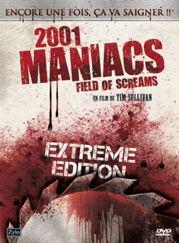 2001 Maniacs : Field Of Screams de Tim Sullivan